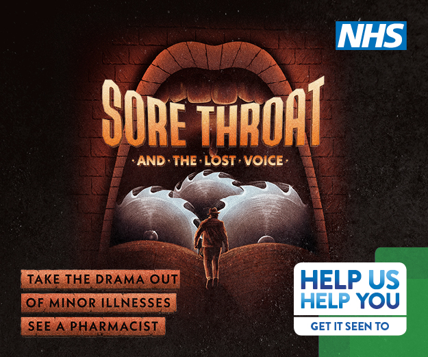 Sore throat and the lost voice. Take the drama out of minor illness, see a pharmacist. Help us, help you get it seen to